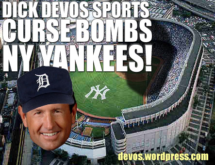Dick Devos Amway Guy Curse Bombs the NY Yankees